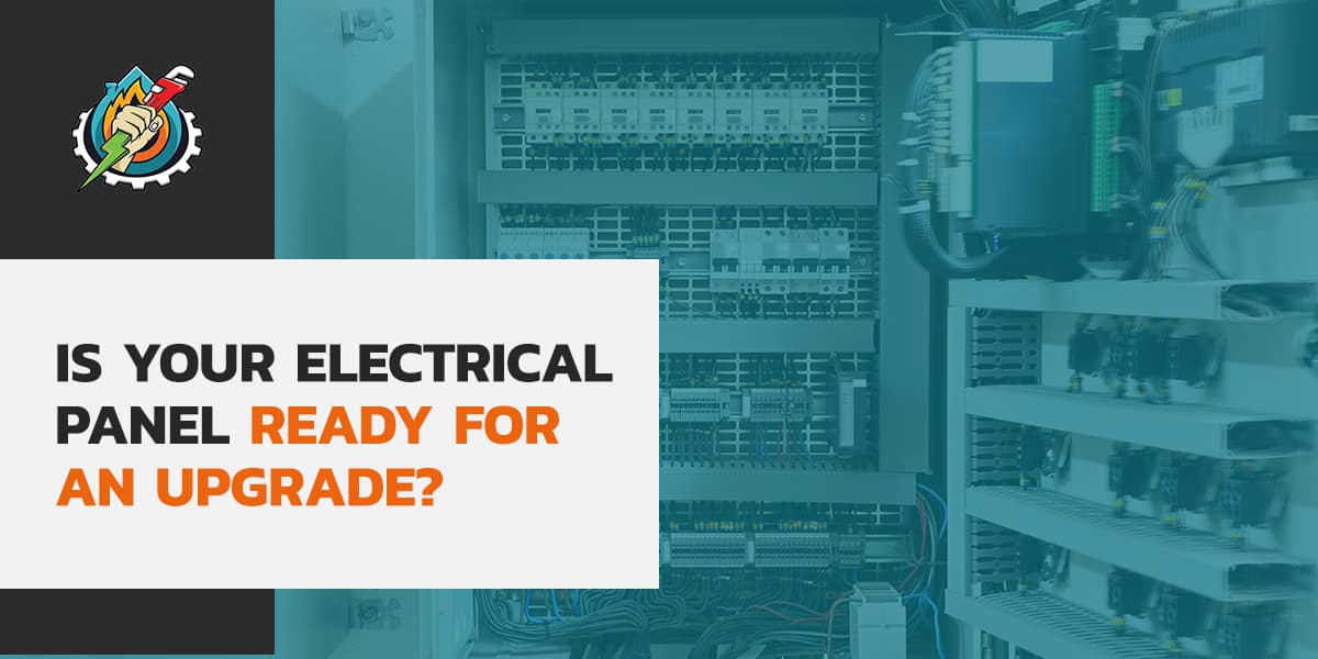 Is Your Electrical Panel Ready for an Upgrade?